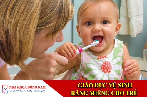 giao duc ve sinh rang mieng cho tre