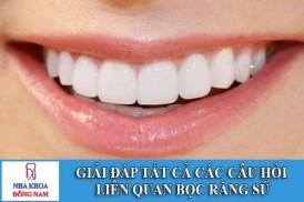 câu hỏi liên quan bọc răng sứ