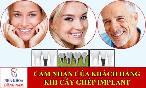 Cảm nhận khách hàng khhi cấy ghép Implant