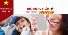 nha khoa giảm giá 50% trám răng thẩm mỹ nhân dịp 30 tháng 4 -1