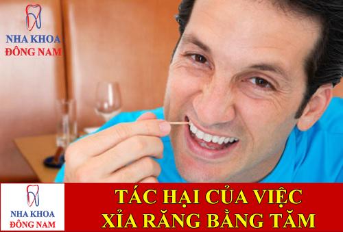 tác hại của việc xỉa răng bằng tăm -1