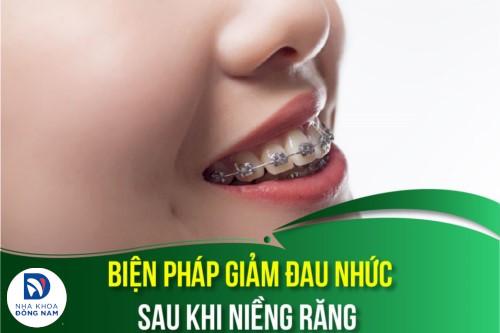 biện pháp giảm đau nhức sau khi niềng răng