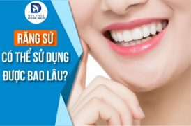 Răng Sứ Có Thể Sử Dụng Được Bao Lâu?