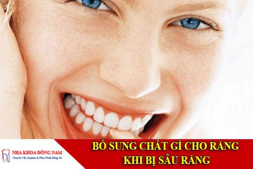 bổ sung chất gì cho răng khi bị sâu
