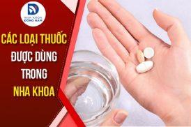 các loại thuốc được dùng trong nha khoa