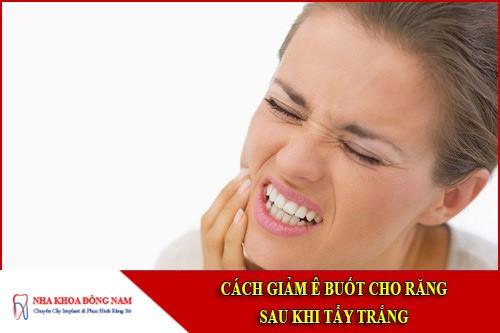 cách giảm ê buốt sau khi tẩy trắng răng