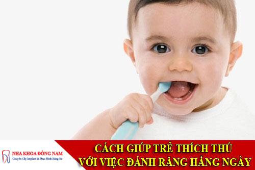 cách giúp trẻ thích thú với việc đánh răng hằng ngày