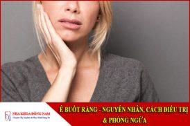 ê buốt răng nguyên nhân, cách điều trị và phòng ngừa