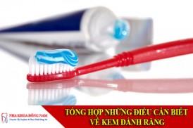 tổng hơp những điều cần biết về kem đánh răng