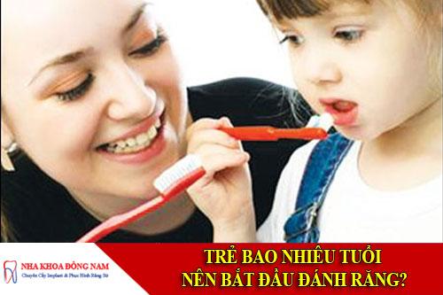 Trẻ em bao nhieu tuổi nên bắt đầu đánh răng