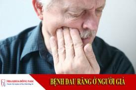 bệnh đau răng ở người già