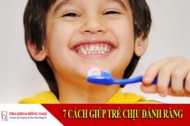 cách giúp trẻ chịu đánh răng
