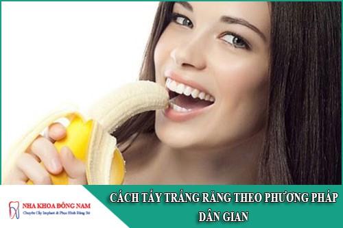 cách tẩy trắng răng theo phương pháp dân gian