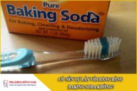 có nên tự lấy vôi răng bằng baking soda không