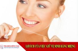 lợi ích của việc giữ vệ sinh răng miệng