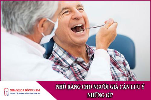 nhổ răng cho người già cần lưu ý những gì