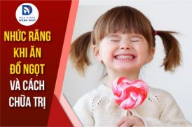 lý do bị nhức răng khi ăn đồ ngọt