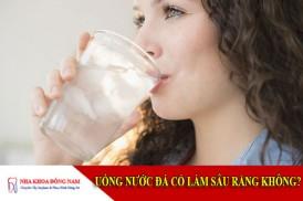 uống nước đá có làm sâu răng không