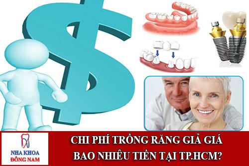 trồng răng giả giá bao nhiêu tiền tại tp.hcm