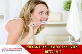 phương pháp chăm sóc răng miệng đúng cách