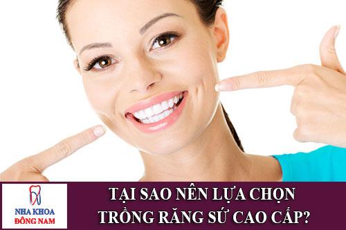 Tại sao nên lựa chọn phương pháp trồng răng sứ cao cấp