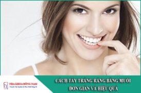 cách tẩy trắng răng bằng muối đơn giản và hiệu quả