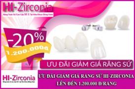 ưu đãi giảm giá răng sứ hi-zirconia