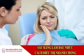 sâu răng làm đau nhức – cách điều trị nhanh chóng