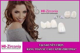 tại sao nên chọn răng toàn sứ cao cấp hi-zirconia