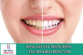 bảng giá tẩy trắng răng tại nha khoa đông nam