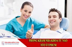 phòng khám nha khoa tư nào tốt ở tphcm