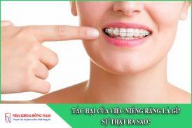 tác hại của việc niềng răng