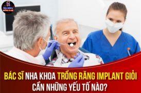 Bác sĩ nha khoa trồng răng Implant giỏi