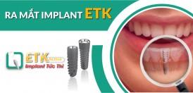 nha khoa đông nam ra mắt implant mới - etk active