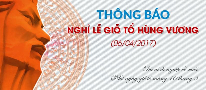Nha khoa Đông Nam thông báo nghỉ lể giổ tổ Hùng Vương 2017