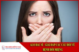alo bác sĩ - giải đáp câu hỏi về bệnh hôi miệng;