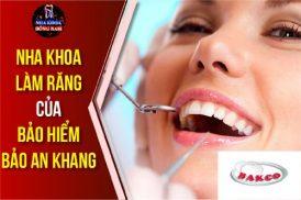 nha khoa làm răng của bảo hiểm bảo an khang