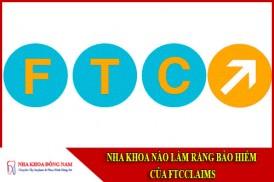 Nha Khoa Nào Làm Răng Bảo Hiểm Của FTCclaims
