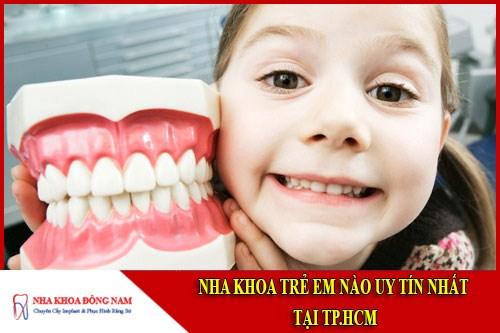 Nha khoa Khám răng trẻ em uy tín nhất TPHCM