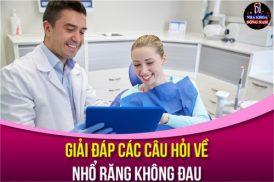 Alo Bác Sĩ – Giải Đáp Các Câu Hỏi Về Nhổ Răng Không Đau