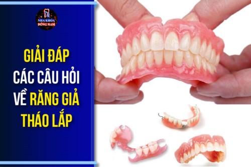 Alo Bác Sĩ – Giải Đáp Các Câu Hỏi Về Răng Giả Tháo Lắp