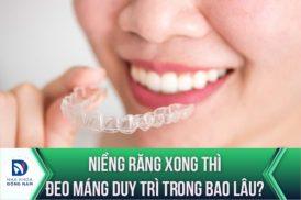 các loại hàm duy trì sau niềng răng hiện nay