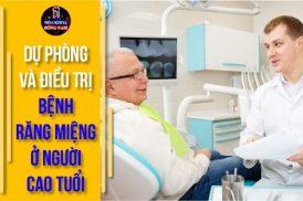 dự phòng và điều trị bệnh răng miệng ở người cao tuổi