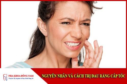 nguyên nhân và cách điều trị đau răng cấp tốc