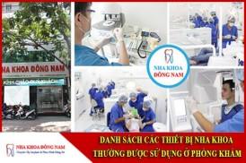 Danh sách các thiết bị nha khoa thường được sử dụng ở phòng khám