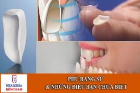 Phủ răng sứ và những điều bạn chưa biết