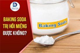 Baking soda có trị hôi miệng được không