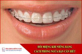 Cách phòng ngừa hôi miệng khi niềng răng