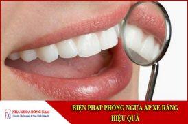 biện pháp phòng ngừa áp xe răng