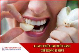 4 cách chữa bệnh đau buốt răng nhanh chóng